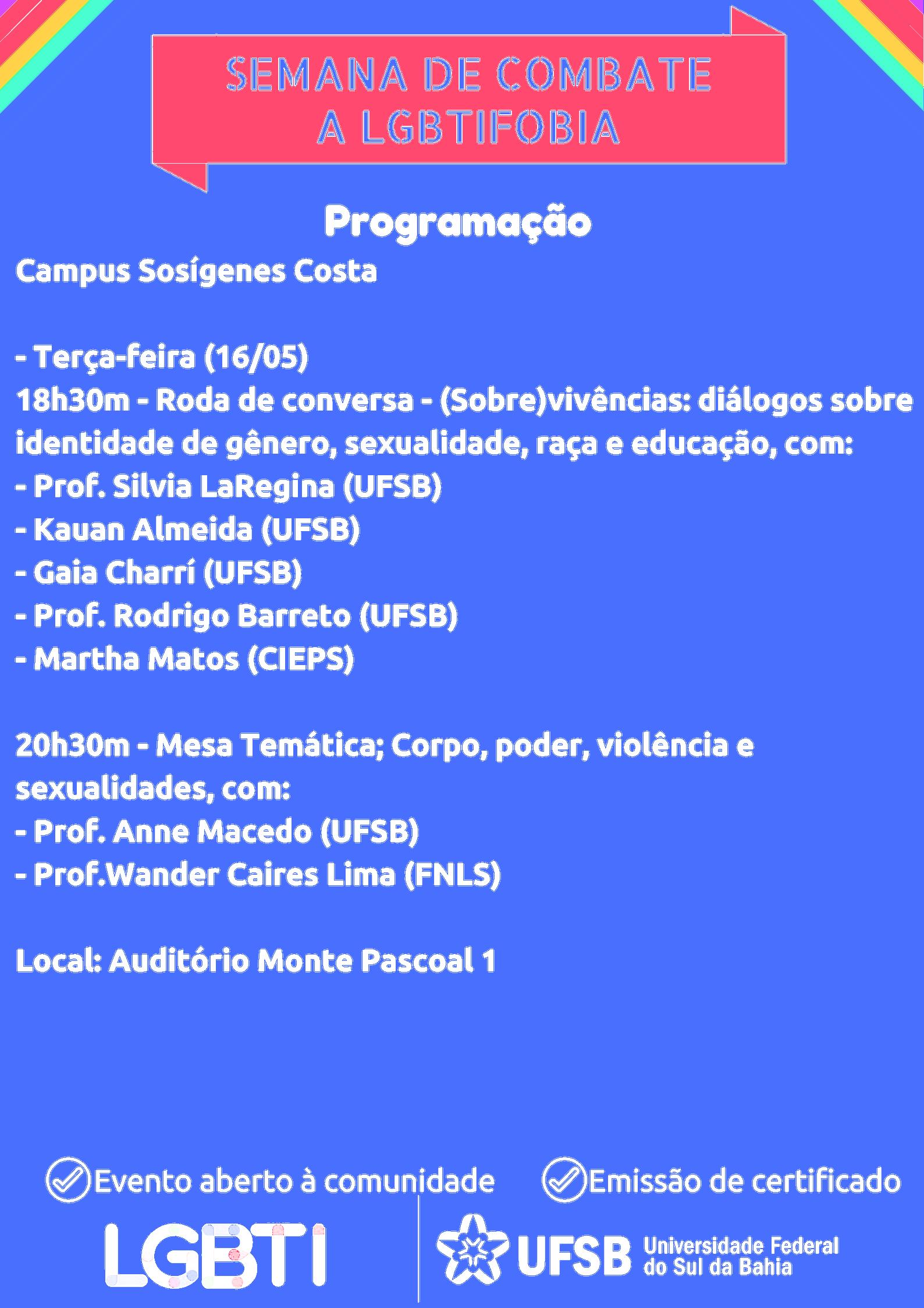 Programação Semana de combate a LGBTIfobia- Campus Sosígenes Costa