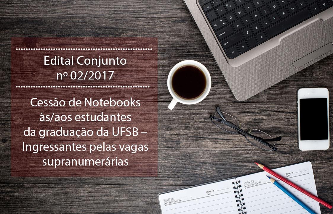 EDITAL 02 - CONJUNTO - NOTEBOOK SUPRANUMERÁRIA