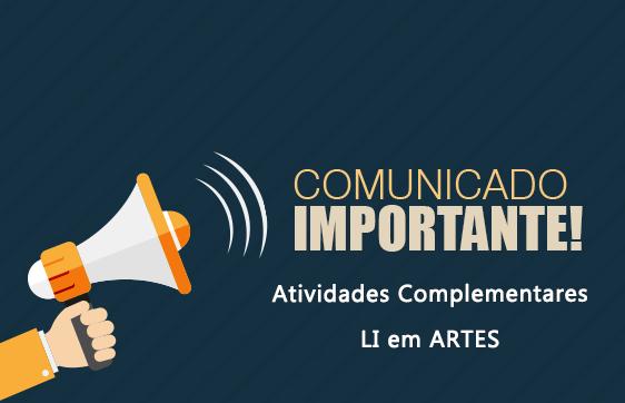 COMUNICADO - atividades complementares LI artes